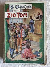 RARO LIBRO LA CAPANNA DELLO ZIO TOM - E. BEECHER STOWE - MILANO 1926 - IV E.F.