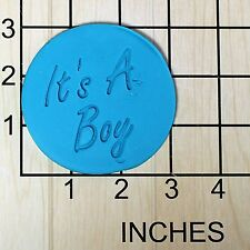 It's A Boy Fondant Cookie Cutter AND Stamp #1655