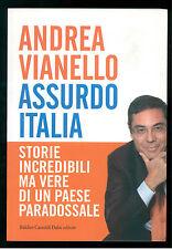 VIANELLO ANDREA ASSURDO ITALIA BALDINI CASTOLDI 2008