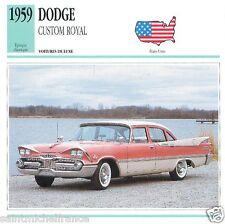 DODGE CUSTOM ROYAL 1959 CAR VOITURE UNITED STATES ÉTATS UNIS CARD FICHE