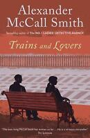 Trains and Lovers by McCall Smith, Alexander