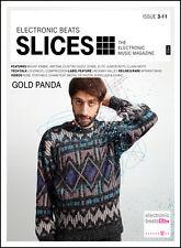 Slices – The Electronic Music Magazine - Ausgabe 03-2011 - GOLD PANDA