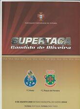 Orig.PRG   Portugal Supercup 2009  FINALE  PACOS DE FERREIRA - FC PORTO  !!  TOP
