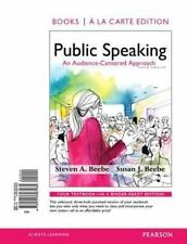 Public Speaking : An Audience-Centered Approach, Books a la Carte Edition and...