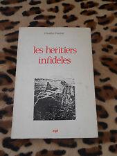 LES HERITIERS INFIDELES - Claudius Vaultier - Epi, 1969