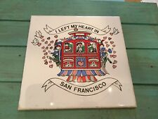 """Vintage Tile I Left My Heart In San Francisco Cable Car 6""""x 6"""""""
