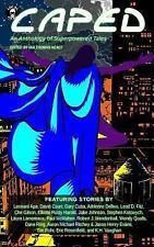 Caped: an Anthology of Superhero Tales by Gary Cuba, Leonard Apa, Ian Healy...