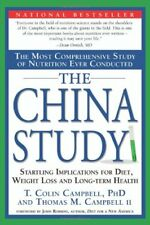The China Study: The Most Comprehensive Study of N