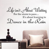 Wall Decal Life Isnt About Waiting For The Storm To Pass Sticker Quote  MA
