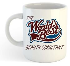 The Worlds Best Beauty Therapist Mug