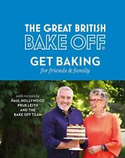 The Great British Bake Off: Get Baking for Friends and Family, The Bake Off Team