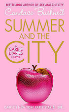 Summer and the City--A Carrie Diaries Book (The Carrie Diaries), Candace Bushnel