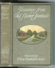 Gleanings From Old Shaker Journals by Clara Endicott Sears  1916  1st Edition $