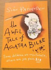 THE AWFUL TALE OF AGATHA BILKE Sian Pattenden Book (NEW)