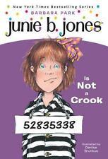 Junie B. Jones Is Not a Crook (Junie B. Jones, No. 9) by Park, Barbara