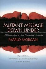 Mutant Message Down Under by Marlo Morgan NEW