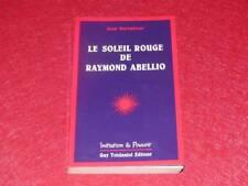 [BIBL.H.& P-J.OSWALD] JEAN PARVULESCO SOLEIL ROUGE RAYMOND ABELLIO Signé EO 1987