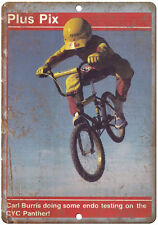 "Carl Burris BMX Endo CYC Panther - 10"" x 7"" Metal Sign Vintage Look Reproduction"