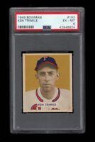 1949 Bowman BB Card #193 Ken Trinkle Philadelphia Phillies ROOKIE PSA EX-MT 6 !!