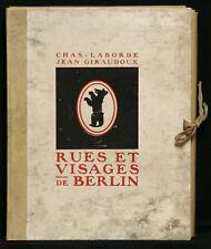 Jean Giraudoux - Chas-Laborde: Rues et visages de Berlin (1930). Vorzugsausgabe.