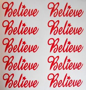 10 x Believe Stickers Decals Make your Believe Baulbles For Christmas Crafing B