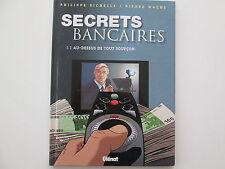 SECRETS BANCAIRES T3.1 EO2007 TBE AU DESSU DE TOUT SOUPCON EDITION ORIGINALE