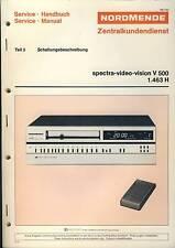 Original Nordmende Service Manual Spectra-Video-Vision V 500 / 1.463 H Part 3