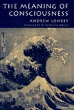 The Meaning of Consciousness (Studies in Literature and Science)-ExLibrary