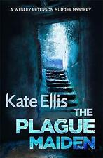 The Plague Maiden: Number 8 in series (Wesley Peterson), By Ellis, Kate,in Used