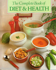 The Complete Book of Diet and Health by Miriam Polunin  (1987 hardback)