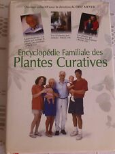 ENCYCLOPEDIE FAMILIALE DES PLANTES CURATIVES, Eric Meyer, 9782884240017