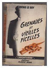 FLEUVE NOIR L'AVENTURIER  N°  7 GRENADES ET VIELLES FICELLES EO 1956
