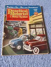 Vintage Practical Motorist & Motor Cyclist Magazine June 1956