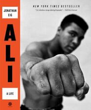 Ali : A Life by Jonathan Eig (2018, Trade Paperback)