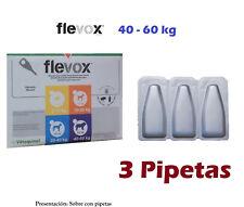 3 Pipetas perro 40-60Kg anti pulgas garrapatas fipronilo FLEVOX 4,02ml pipette