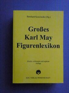 """Bernhard Kosciuszko  """"Das große Karl May Figurenlexikon"""" 2. Auflage"""