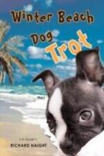 Winter Beach Dog Trot by Richard Haight (2008, Paperback)