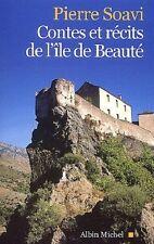 CORSE   CONTES ET RECITS DE L ILE DE BEAUTE   PIERRE SOAVI   2003