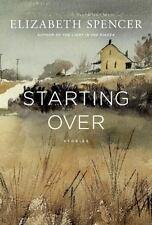 Starting Over: Stories, Spencer, Elizabeth, 0871406810, Book, Good