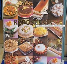 Libro de Recetas Thermomix TM21 (Escuela de cocina Thermomix ) Reposteria