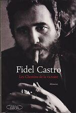 FIDEL CASTRO - LES CHEMINS DE LA VICTOIRE - MEMOIRES / AUTOBIOGRAPHIE - LIVRE