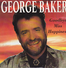 George Baker-Goodbye Miss Happiness cd single