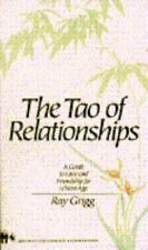 The Tao of Relationships: A Balancing of Man and Woman Grigg, Ray Mass Market P
