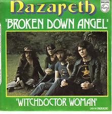 "7"" 45 TOURS FRANCE NAZARETH ""Broken Down Angel / Witchdoctor Woman"" 1973"