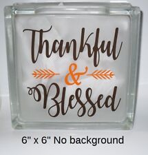 """Thankful & Blessed Decal Sticker for 8"""" Glass Block DIY Crafts"""