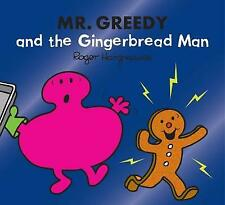 Mr Greedy and the Gingerbread Man by Roger Hargreaves  Paperback