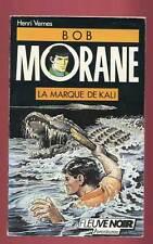 HENRI VERNES: BOB MORANE 14. FLEUVE NOIR. 1989.