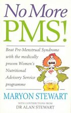 No More PMS!: Beat Pre-Menstrual Syndrome with the medically proven Women's