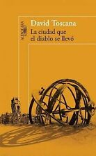 La ciudad que el diablo se llevo  The City the Devil Took (Spanish Edi-ExLibrary