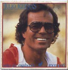 "JULIO IGLESIAS - Sono un vagabondo - VINYL 7"" 45 LP 1982  VG+ COVER VG+"